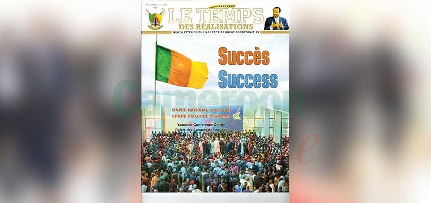 La réussite du conclave de Yaoundé en vitrine.