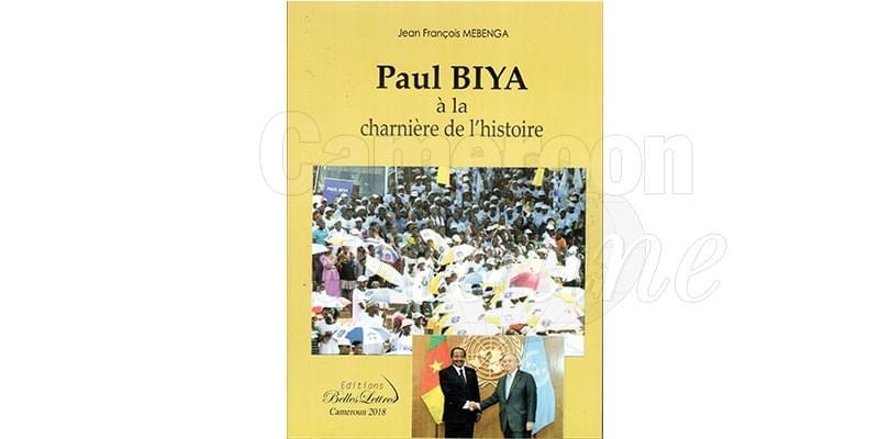 Livre: Paul Biya, figure de l'histoire