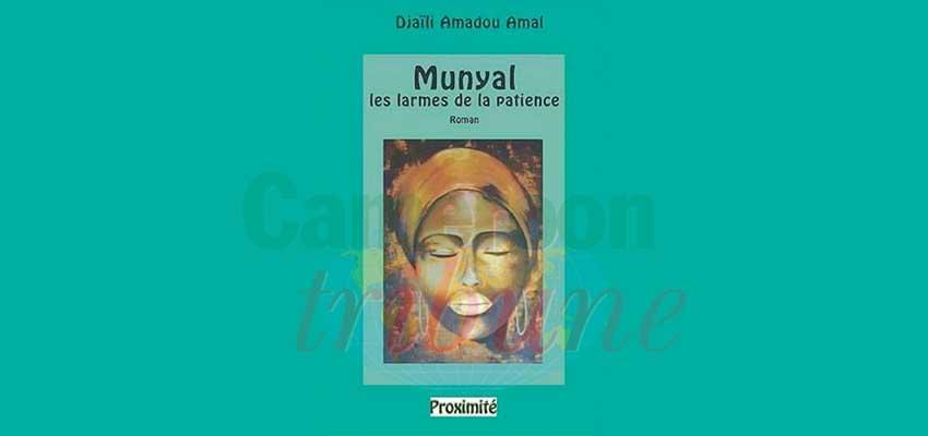 Le livre de l'année : Munyal, les larmes de la patience