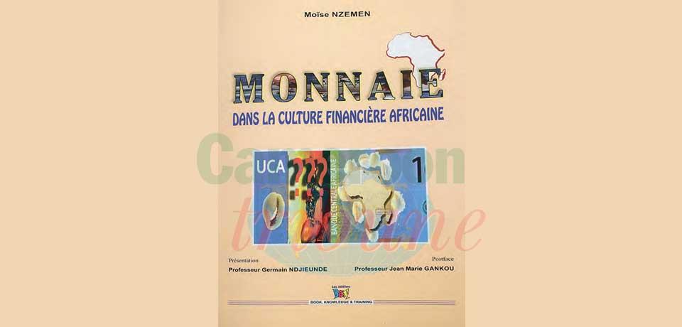 Monnaie : le regard de la culture africaine