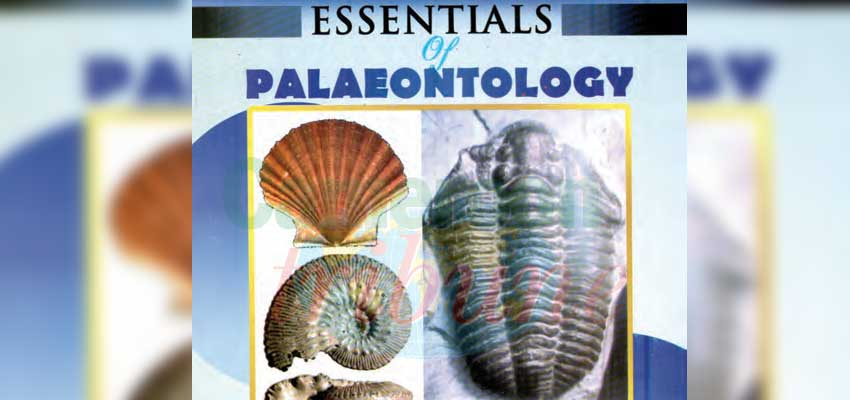 """Essentials of Palaeontology"" by Prof. Njilah Isaac Konfor of the University of Yaounde I was published in 2020."