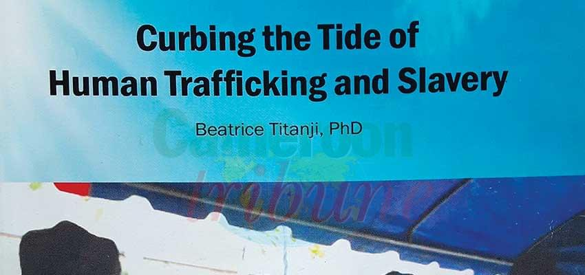 Human Trafficking : Measures To Curb The Phenomenon Documented
